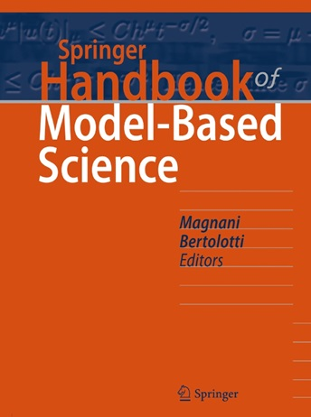L. Magnani and T. Bertolotti (eds.) Springer Handbook of Model-Based Science, Springer, Heidelberg/Berlin (forthcoming).